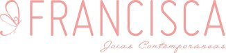 [BRINDE] Ganhe brinco surpresa em compras | Francisca Joias