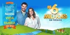 [Nestle ] A vida em Familia faz Bem - 6 milhões de reais em prêmios - Concorra