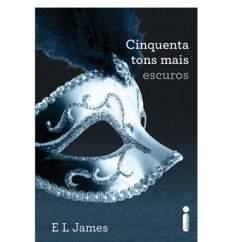 [PONTO FRIO]Livro - Cinquenta Tons Mais Escuros - Volume 2 - E L James R$ 10
