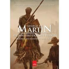 [BUG-CASAS BAHIA] Livro - O Cavaleiro dos Sete Reinos: Histórias do Mundo de Gelo e Fogo - George Martin POR r$ 1