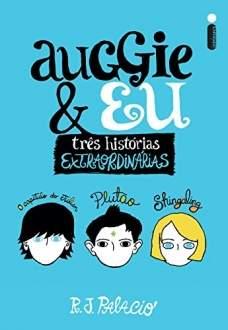 [Amazon] Livro Auggie & Eu - R$17