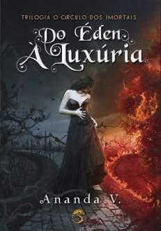 [Editora Arwen] Livro Do Éden a Luxúria - 26,90