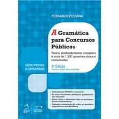 [Casas Bahia] Livro - Série Provas & Concursos - A Gramática Para Concursos Públicos - 2ª Edição 2015 - Fernando Pestana por R$ 98