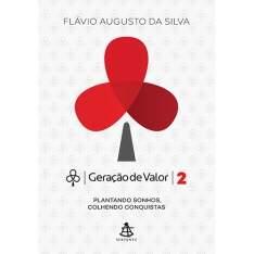 [Submarino] Livro - Geração de Valor: Plantando Sonhos, Colhendo Conquistas - Vol. 2  R$15