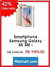 [Walmart] Smartphone Samsung Galaxy S6 Sm - 43% OFF R$1.999