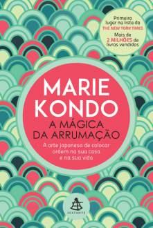 [VOLTOU - Saraiva] A Mágica da Arrumação, Marie Kondo - R$16