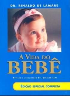 [SUBMARINO] Livro - A Vida do Bebê: Edição Especial Completa * R$ 16,92