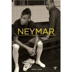 [PONTO FRIO] Livro - Neymar: Conversa Entre Pai e Filho - Mauro Beting e Ivan Moré - R$ 9,90