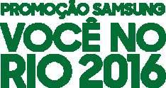 [SAMSUNG] Samsung Você no Rio 2016 - BRINDES HOHOU