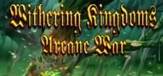 [Gleam] Withering Kingdom: Arcane War grátis (ativa na Steam)