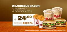 [Bob's] 2 barbecue bacon, 2 milkshakes P e 2 Batatas Palito M