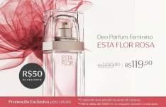 [Natura] Exclusivo Mobile - Deo Parfum Esta Flor Rosa - R$ 119