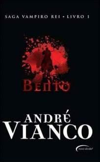 [Saraiva] Bento (Saga O Vampiro Rei, volume 1) - R$10