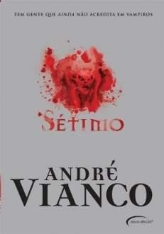 [Saraiva] Sétimo, André Vianco - R$10
