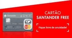 [Santander] Solicite seu Cartão Santander Free- Cartão livre de Tarifas