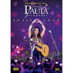 [Americanas] - DVD Paula Fernandes Um Ser Amor - R$5,00