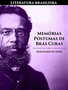 [Amazon] Memórias Póstumas de Brás Cubas (Literatura Brasileira Livro 2) - Grátis