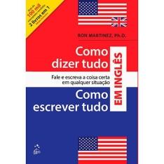 [Submarino] Livro - Como Dizer Tudo e Como Escrever Tudo em Inglês por R$ 13