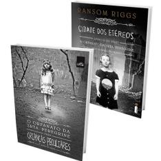 [Submarino] - Kit Livros Série Senhora Peregrine - O Orfanato da Senhora Peregrine para Crianças Peculiares + Cidade dos Etéreos