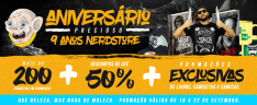 [NerdStore] Aniversário de 9 anos - Até 50% de desconto