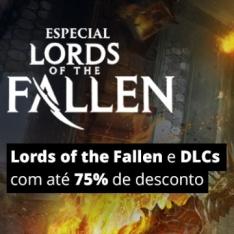 [NUUVEM] ESPECIAL LORDS OF THE FALLEN (JOGO + DLCs) COM ATÉ 75% DE DESCONTO - R$ 18,49