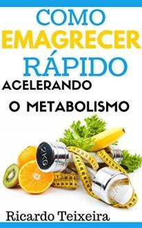 [Amazon] Como Emagrecer Rápido Acelerando O Metabolismo - R$ 2,00