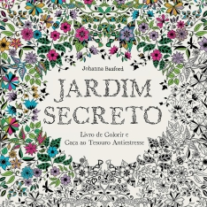 Jardim Secreto: Livro de Colorir e Caça ao Tesouro Antiestresse