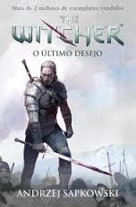 O Último Desejo - Volume 1. Série the Witcher R$10