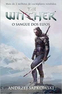 The Witcher. O Sangue dos Elfos - Volume 3: R$10