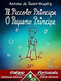 Ebook O Pequeno Príncipe: edição bilíngue com texto em paralelo (Italiano e Português) - grátis