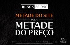 [Natura] Black Friday! Metade do Site Natura com 50% de desconto