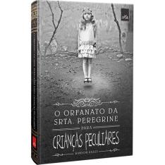 Orfanato da Srta. Peregrine Para Crianças Peculiares (Capa Dura) - R$20