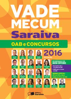 Vade Mecum Saraiva - OAB e Concursos - 10ª Ed. 2016 por R$ 30