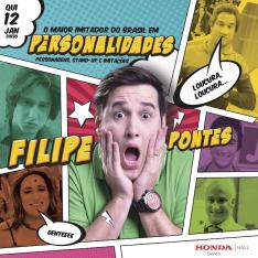 Quinta 12/01 21h30: Stand Up com Filipe Pontes - Personalidades