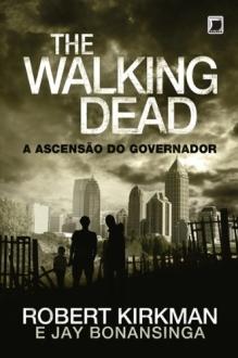 A ascensão do Governador - The Walking Dead - vol. 1 (eBook Kindle) - R$ 5,62