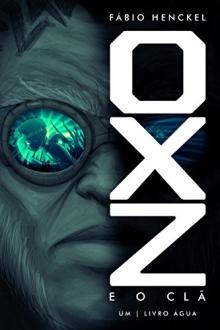 (GRÁTIS) OXZ e o CLÃ: 1 - Livro Água (eBook Kindle)