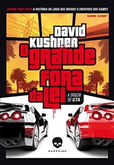 O grande fora da lei: A origem do GTA eBook Kindle por R$ 3