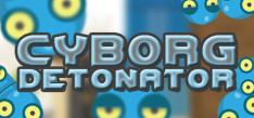 Free Cyborg Detonator Steam Keys