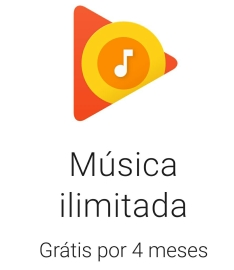 4 meses Google play music Grátis