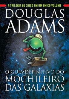 O Guia Definitivo do Mochileiro das Galáxias (Capa Dura) - R$29