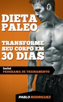eBook Grátis - Dieta Paleolítica – Transforme seu corpo em 30 dias com a dieta Paleo