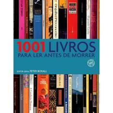 Livro - 1001 Livros para Ler Antes de Morrer R$27