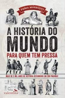 A História do Mundo Para Quem Tem Pressa - R$17