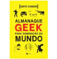 Almanaque Geek Para Dominação Do Mundo - R$8