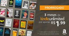 Kindle Unlimited 3 meses por R$ 1,99 Prorrogado