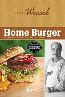 E-book Home Burguer - Feito em casa é mais gostoso R$8