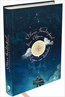 Em algum lugar nas estrelas, de Clare Vanderpool - R$27