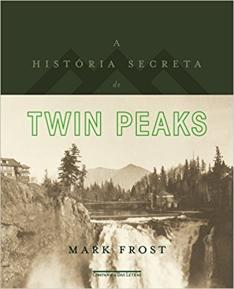 A História Secreta de Twin Peaks - capa dura - R$ 77
