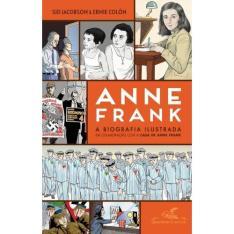 Anne Frank, a biografia ilustrada - R$23,94