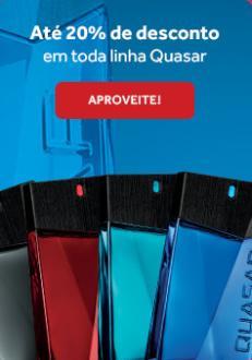Até 20% OFF em toda a linha Quasar, produtos a partir de R$15,90